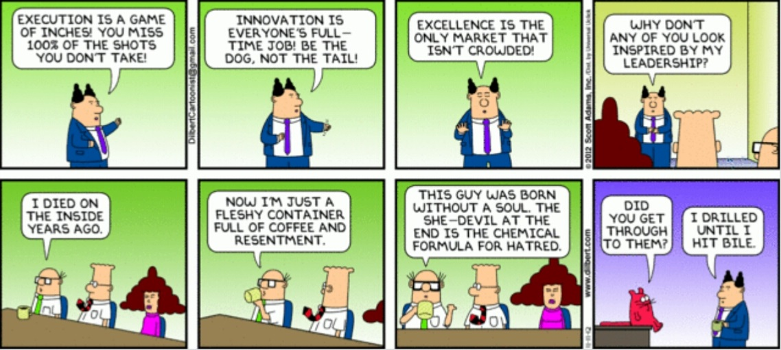 Enter The Data Hugger in addition The 8 Types Of Bad Creative Critics in addition Dilbert Gets Called Resistant To Change additionally Dilbert 5 Year Plans in addition Rejection Of Scientific Studies In Online Discussions. on dilbert boss quotes
